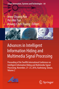 Huang, Hsiang-Cheh - Advances in Intelligent Information Hiding and Multimedia Signal Processing, ebook
