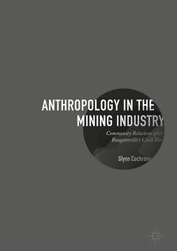 Cochrane, Glynn - Anthropology in the Mining Industry, ebook