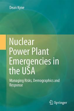 Kyne, Dean - Nuclear Power Plant Emergencies in the USA, ebook