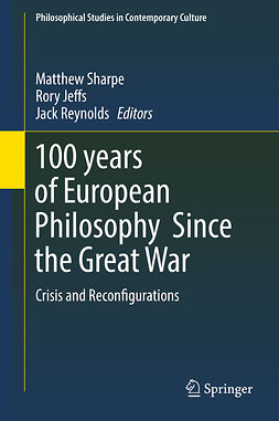 Jeffs, Rory - 100 years of European Philosophy Since the Great War, e-bok