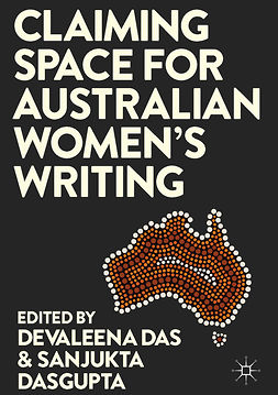 Das, Devaleena - Claiming Space for Australian Women's Writing, e-kirja