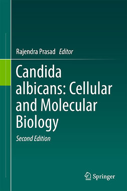 Prasad, Rajendra - Candida albicans: Cellular and Molecular Biology, ebook