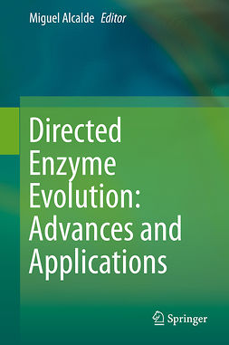 Alcalde, Miguel - Directed Enzyme Evolution: Advances and Applications, ebook