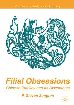 Sangren, P. Steven - Filial Obsessions, ebook
