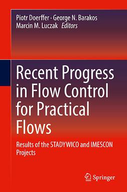 Barakos, George N. - Recent Progress in Flow Control for Practical Flows, e-bok
