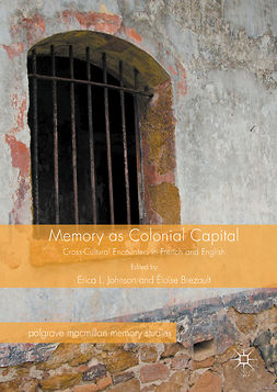 Brezault, Éloïse - Memory as Colonial Capital, ebook