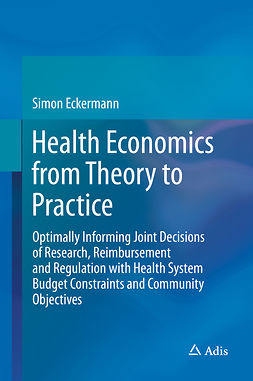 Eckermann, Simon - Health Economics from Theory to Practice, ebook