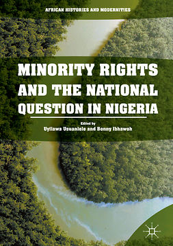 Ibhawoh, Bonny - Minority Rights and the National Question in Nigeria, e-bok