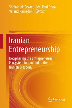 Dana, Leo-Paul - Iranian Entrepreneurship, e-kirja