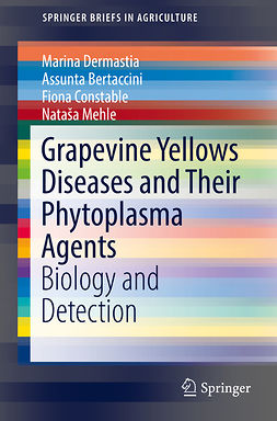 Bertaccini, Assunta - Grapevine Yellows Diseases and Their Phytoplasma Agents, ebook