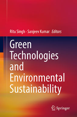 Kumar, Sanjeev - Green Technologies and Environmental Sustainability, ebook