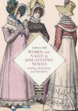 Hall, Lynda A. - Women and 'Value' in Jane Austen's Novels, ebook