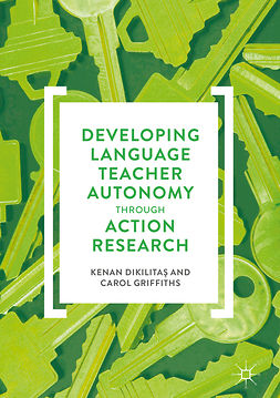 Dikilitaş, Kenan - Developing Language Teacher Autonomy through Action Research, e-bok