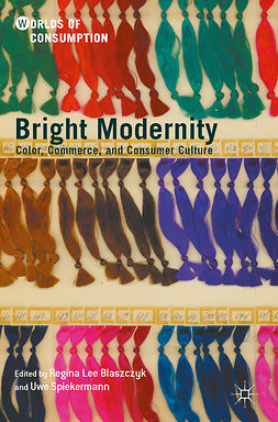 Blaszczyk, Regina Lee - Bright Modernity, ebook