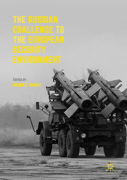 Kanet, Roger E. - The Russian Challenge to the European Security Environment, ebook