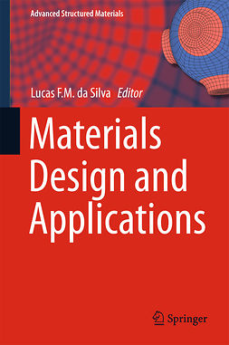 Silva, Lucas F. M. da - Materials Design and Applications, ebook