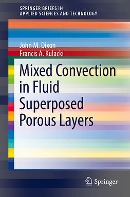 Dixon, John M. - Mixed Convection in Fluid Superposed Porous Layers, ebook