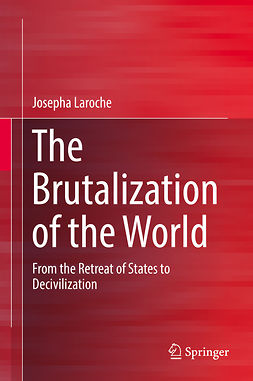 Laroche, Josepha - The Brutalization of the World, ebook