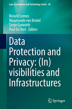 Brakel, Rosamunde van - Data Protection and Privacy: (In)visibilities and Infrastructures, e-kirja