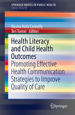 Connelly, Rosina Avila - Health Literacy and Child Health Outcomes, ebook