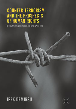 Demirsu, Ipek - Counter-terrorism and the Prospects of Human Rights, e-bok
