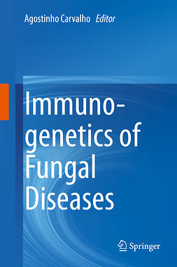 Carvalho, Agostinho - Immunogenetics of Fungal Diseases, ebook
