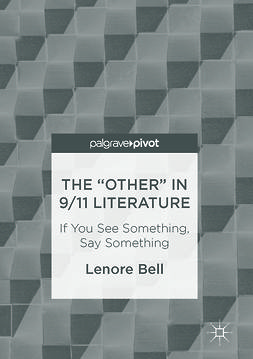 "Bell, Lenore - The ""Other"" In 9/11 Literature, e-bok"