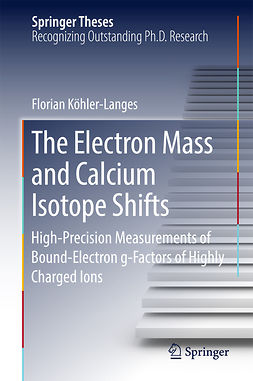Köhler-Langes, Florian - The Electron Mass and Calcium Isotope Shifts, ebook