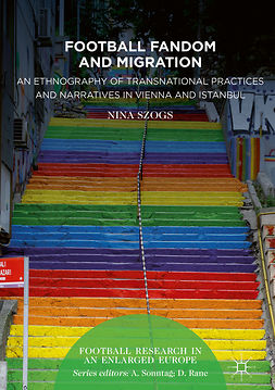 Szogs, Nina - Football Fandom and Migration, ebook