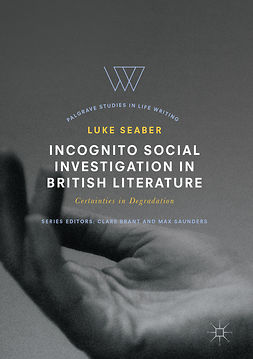 Seaber, Luke - Incognito Social Investigation in British Literature, ebook