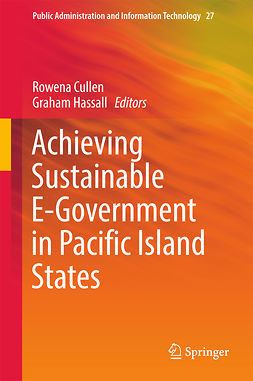 Cullen, Rowena - Achieving Sustainable E-Government in Pacific Island States, ebook