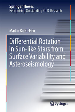 Nielsen, Martin Bo - Differential Rotation in Sun-like Stars from Surface Variability and Asteroseismology, e-bok