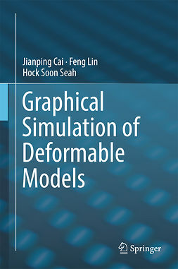 Cai, Jianping - Graphical Simulation of Deformable Models, ebook
