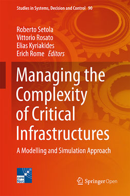 Kyriakides, Elias - Managing the Complexity of Critical Infrastructures, ebook