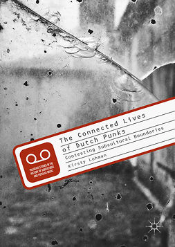 Lohman, Kirsty - The Connected Lives of Dutch Punks, ebook