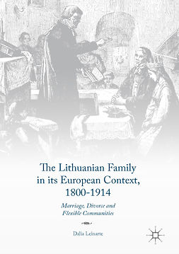 Leinarte, Dalia - The Lithuanian Family in its European Context, 1800-1914, ebook