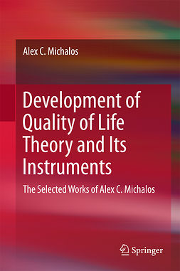 Michalos, Alex C. - Development of Quality of Life Theory and Its Instruments, ebook