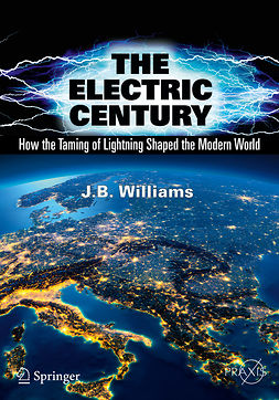 Williams, J.B. - The Electric Century, e-bok