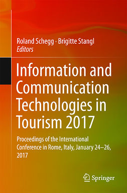Schegg, Roland - Information and Communication Technologies in Tourism 2017, e-bok