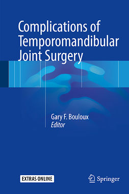 Bouloux, Gary F. - Complications of Temporomandibular Joint Surgery, ebook