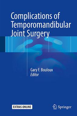 Bouloux, Gary F. - Complications of Temporomandibular Joint Surgery, ebook