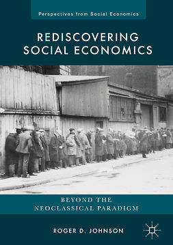 Johnson, Roger D. - Rediscovering Social Economics, ebook