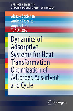 Aristov, Yuri - Dynamics of Adsorptive Systems for Heat Transformation, ebook