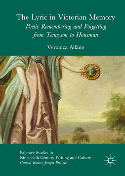 Alfano, Veronica - The Lyric in Victorian Memory, e-bok