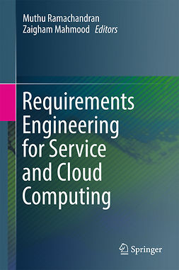 Mahmood, Zaigham - Requirements Engineering for Service and Cloud Computing, e-bok