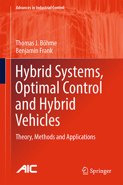 Böhme, Thomas J. - Hybrid Systems, Optimal Control and Hybrid Vehicles, ebook