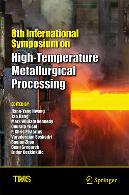 Gregurek, Dean - 8th International Symposium on High-Temperature Metallurgical Processing, e-kirja
