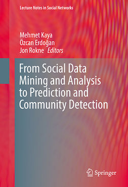 Erdoǧan, Özcan - From Social Data Mining and Analysis to Prediction and Community Detection, ebook