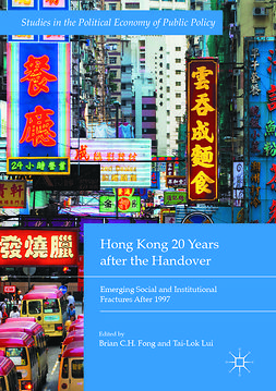 Fong, Brian C.H. - Hong Kong 20 Years after the Handover, e-kirja