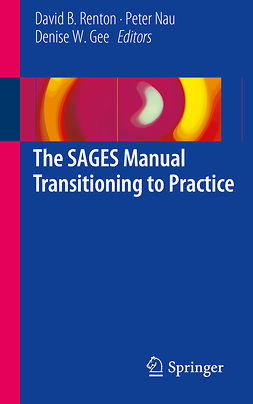 Gee, Denise W. - The SAGES Manual Transitioning to Practice, ebook